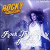 Rock The Party- Rock the Party (Rocky Handsome ft. Bombay Rockers) - Dj Saurabh Remix