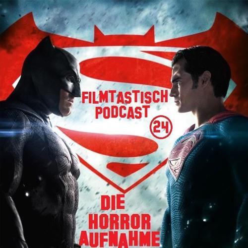 #24 - Batman vs. Superman, 10 Cloverfield Lane und The Huntsman & The Ice Queen