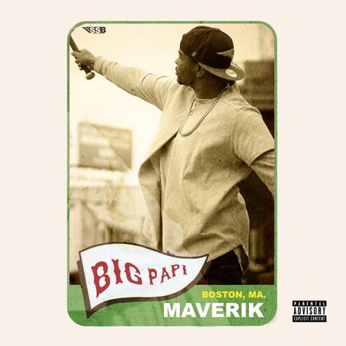 Maverik - Big Papi CLEAN (Final)