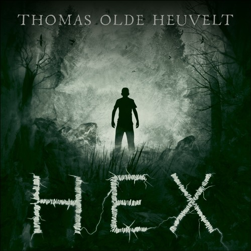 HEX by Thomas Olde Heuvelt - audiobook extract