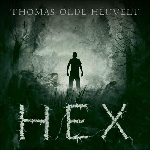 HEX by Thomas Olde Heuvelt - audiobook extract