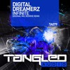 [OUT NOW!] Digital Dreamerz - Infinite (ReDrive Remix) [Tangled Audio]
