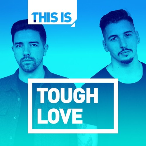 In The Mix With: Tough Love