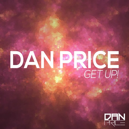 Dan Price - Get Up! (Original Mix)