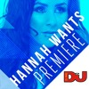 PREMIERE: Hannah Wants 'Dot Com'