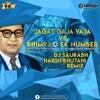 Jagat Gaja Vaja VS Bhimrao Ek Number VS BhimJayanti 125 (Remix) DJ Harsh Bhutani & DJ Saurabh