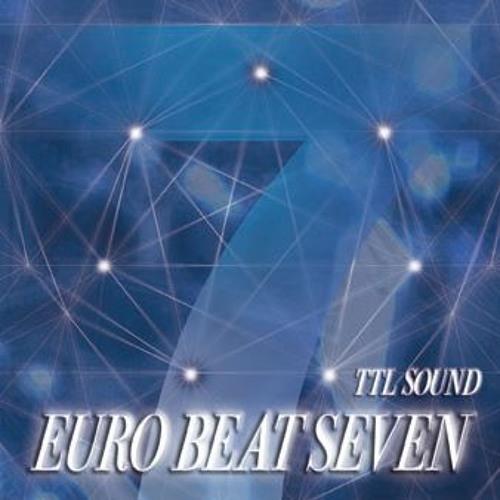 『EURO BEAT SEVEN』(TTL SOUND)全曲クロスフェード試聴版