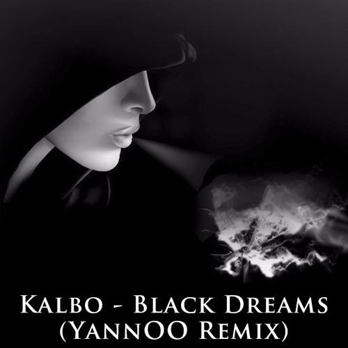 Kalbo - Black Dreams (YannOO Remix)