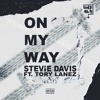 On My Way By Stevie Davis(Feat Tory Lanez)