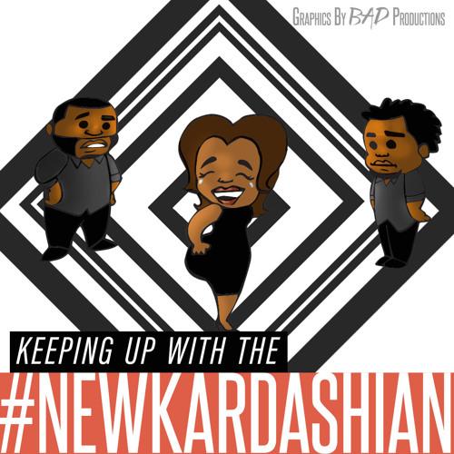 Episode 310 - #NewKardashian