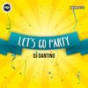 Dj Dantino - Let´s Go Party (Original Mix)