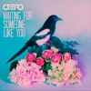 Otero - Waiting For Someone Like You