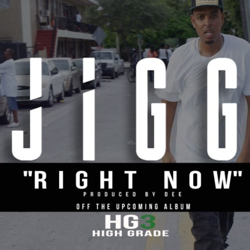 Jigg- Right Now [dirty]