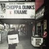 Choppa Dunks x KNAME - Panache
