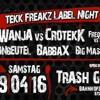 BaBBaX @  Tekkfreakz Labelnight Trash - Abriss Gera [09.04.2016]