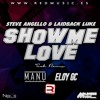 Steve Angello & Laidback Luke - Show Me Love (Manu Tejero & Eloy GC Tech Remix)