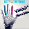 Fitz And The Tantrums Handclap Fake Dj Remix Mp3