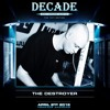 THE DESTROYER Live at Decade - The 10th Edition