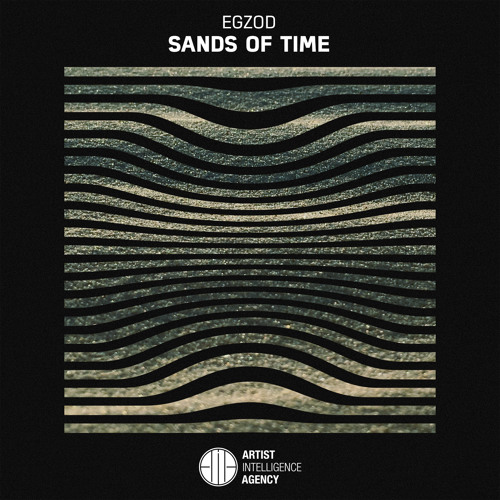 Egzod - Sands of Time