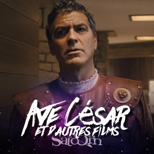 Ave César (et d'autres films)