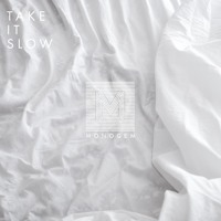 Monogem - Take It Slow