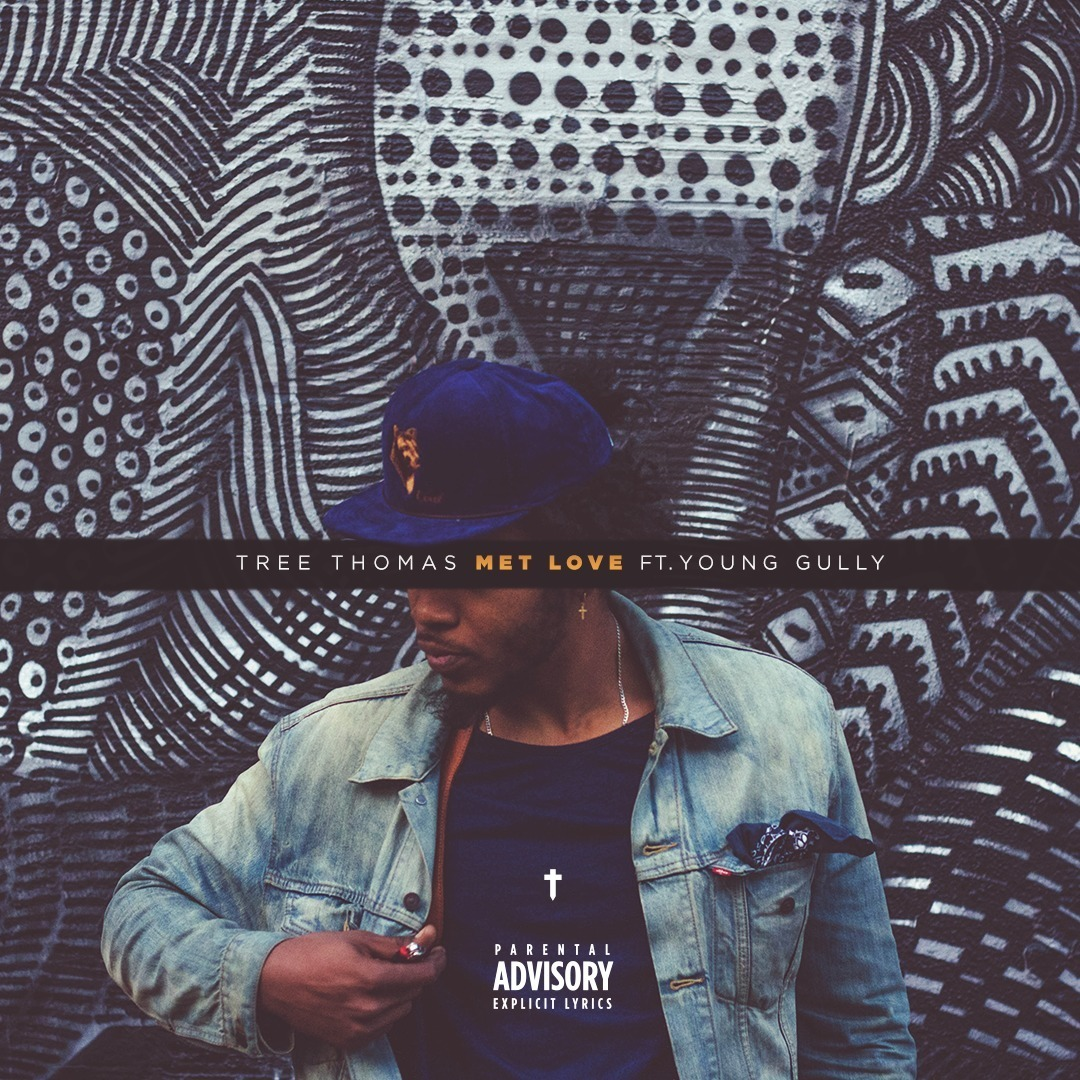 Tree Thomas ft. Young Gully - Met Love (prod. YPOnTheBeat) [Thizzler.com Exclusive]