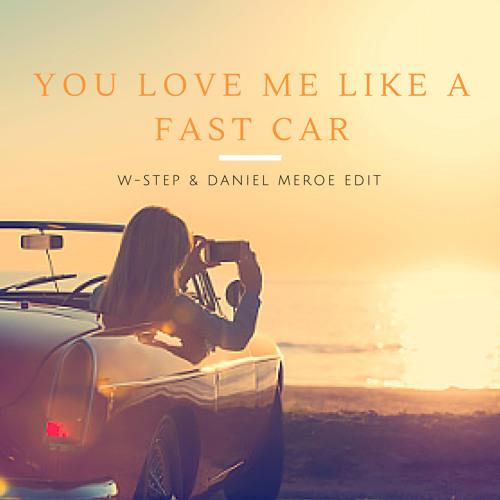 You Love Me Like A Fast Car Jonas Blue X Lost Kings X Ellie - Fast car by jonas blue mp3 download