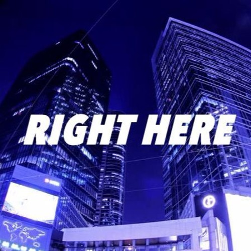 Right Here