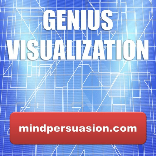 Genius visualization create your world first in mind by - Create your world ...