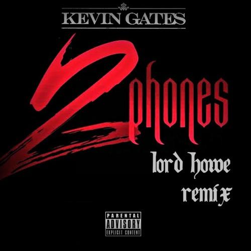 kevin gates 2 phones free download