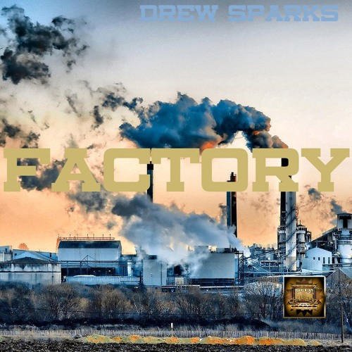 Factory88 prod Drew Sparks