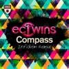 EC Twins - Compass (Infidiem Remix)