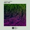 Thomas Garcia - Ride This