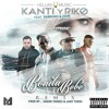 Kanti y Riko Ft. Farruko Y Zion - Bonita Bebe (Official Remix)