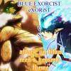 eXORiST *VS* Eren's Berserk Theme *ANIME OST MASHUP*