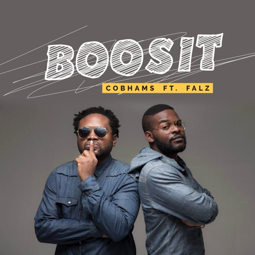 Boosit - Cobhams Asuquo FT. Falz