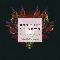 Dont let me down (HobaekDaSilva Mashup)