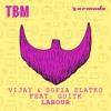 Vijay & Sofia Zlatko feat. GuitK - Labour [OUT NOW]
