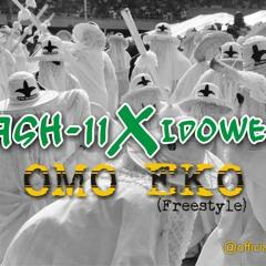 Kash 11 & Idowest - Omo Eko [ Freestyle ]