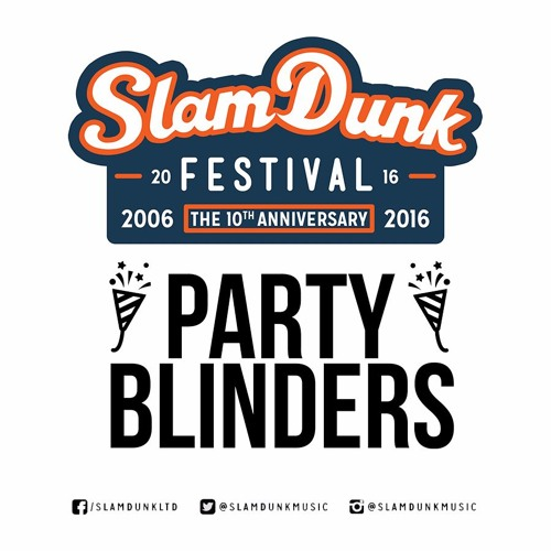 Slam Dunk Festival 2016 Mini Mix [CLICK BUY FOR FREE