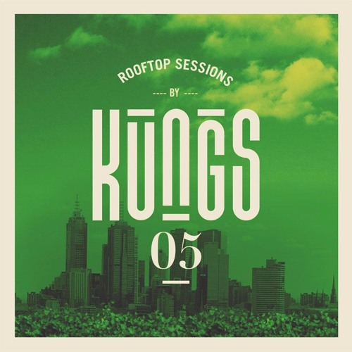 Kungs - Rooftop Session #5