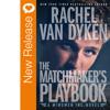 New Book Release - Matchmaker's Playbook By Rachel Van Dyken