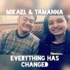Everything Has Changed - Tamanna And Mikael (originally by Taylor Swift and Ed Sheeran)