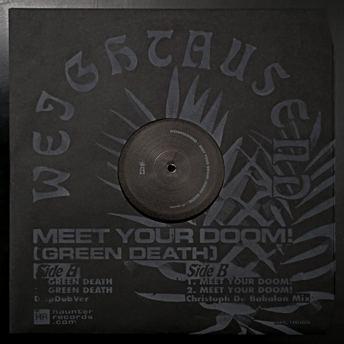 "Weightausend - ""Meet Your Doom! (Green Death)"" PREVIEW - OUT MAY 6 2016"