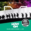 Major Lazer & DJ Snake vs D.O.D vs Max Mozart – Lean On The Temper Zone (Whitby & Audox Mash Up)