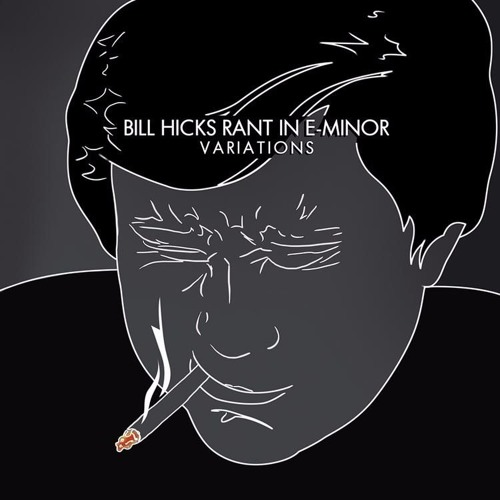 BIll Hicks - A Life In Comedy Hosted by Ron Bennington