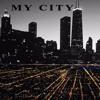 """My City"" By Boss Dream Music aKa(Bigdoggmuzik) **Free"