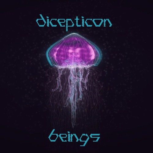 dicepticon - beings