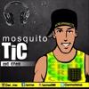 MOSQUITO TIC  - versão oficial - mc creu Portada del disco