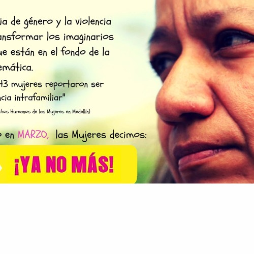 ¡Ya no más! Por el derecho a una vida libre de violencias